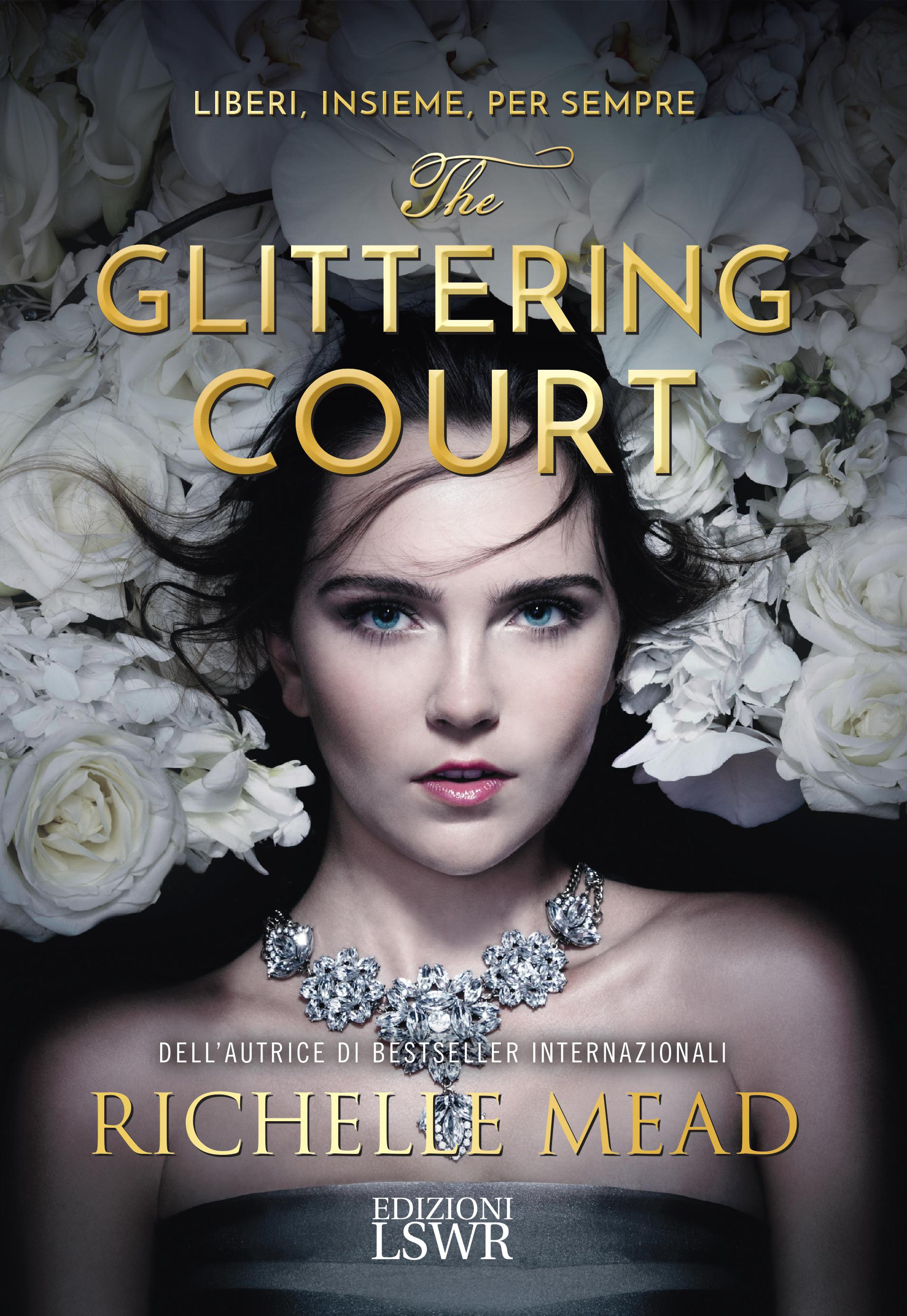 THE GLITTERING COURT,