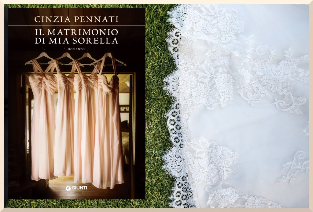 Il matrimonio di mia sorella di Cinzia Pennati